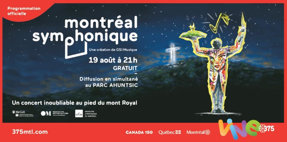 Affiche Montréal symphonique rediffusion en direct au parc Ahuntsic 19 août 2017