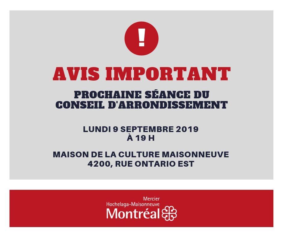 Avis important - Prochaine séance du conseil d'arrondissement à la maison de la culture Maisonneuve